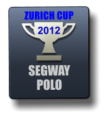 SEGWAY POLO 2012 ZURICH CUP